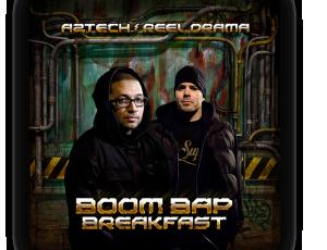 Aztech & Reel Drama – Boom Bap Breakfast